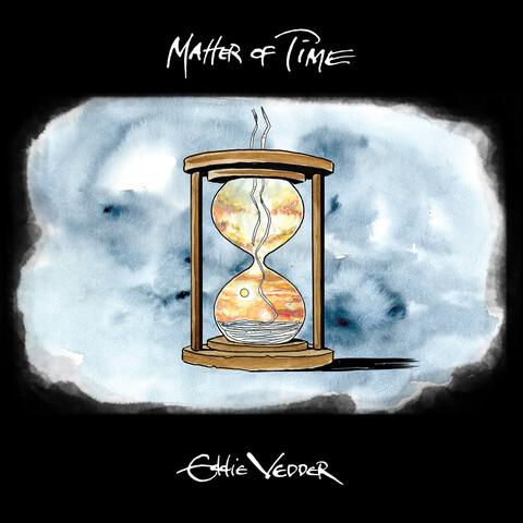 √Matter of Time / Say Hi (Ltd. 7'' Vinyl) von Eddie Vedder -  jetzt im Pearl Jam Shop